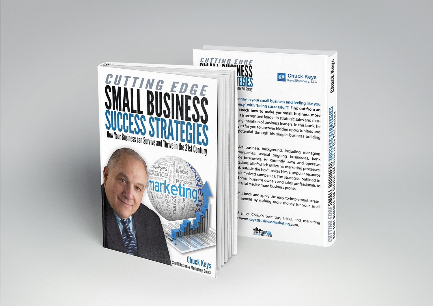 """CUTTING EDGE Small Business Success Strategies  How your business can Survive and Thrive in the 21st Century\"""